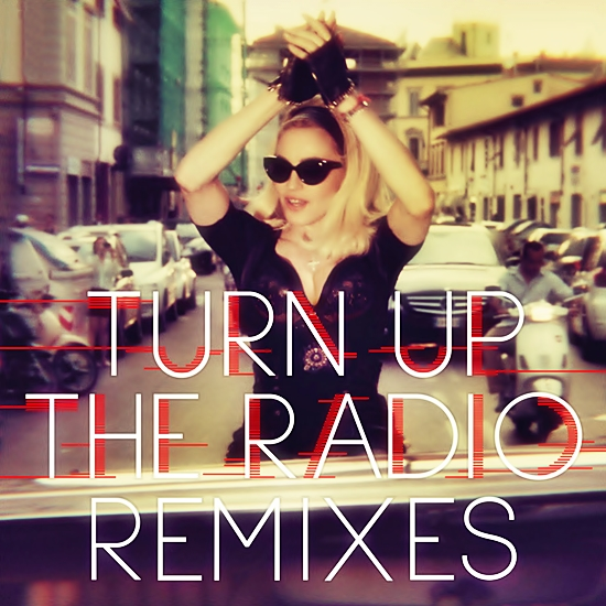 turn up the radio remixes cover 550