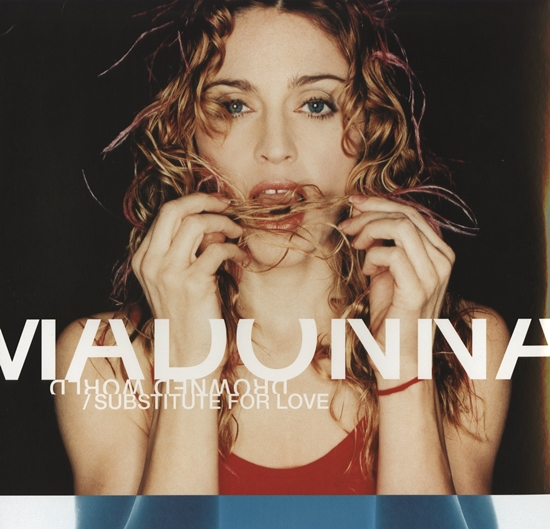 madonna_drowned_world_substitute_for_love-uk single 550