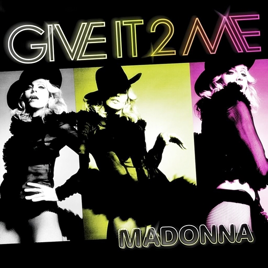 Madonna-Give It 2 Me US CDMS Cover 550