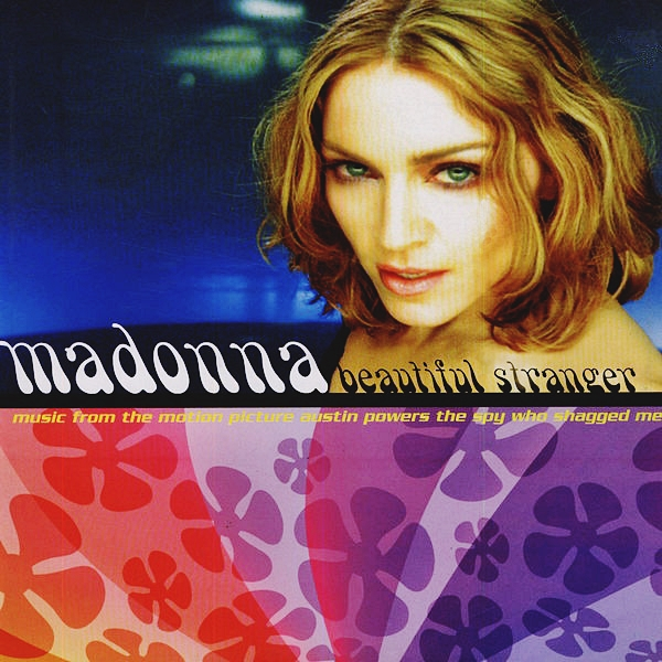 beautiful stranger Beautiful stranger is a song recorded by american singer and songwriter madonnait was released on may 29, 1999, by maverick and warner bros records as a single from the soundtrack of the film, austin powers: the spy who shagged me.